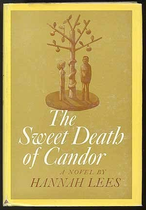 9780151873340: Sweet Death of Candor
