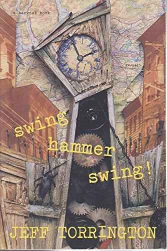 9780151874279: Swing Hammer Swing