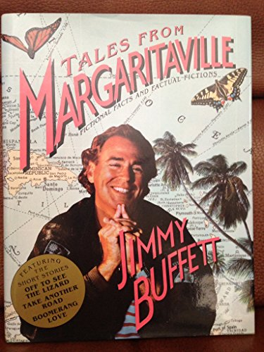 9780151879830: Tales from Margaritaville: Fictional Facts and Factual Fictions