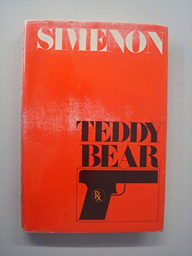 9780151883776: Teddy Bear. Translated by Henry Clay