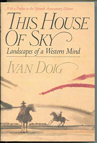 9780151900558: This House of Sky: Landscapes of a Western Mind