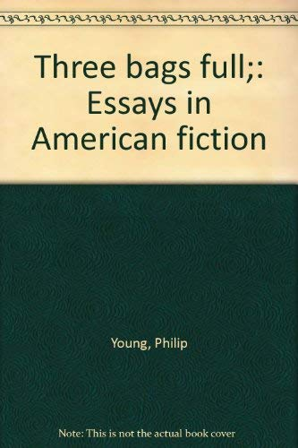 9780151901746: Three bags full;: Essays in American fiction
