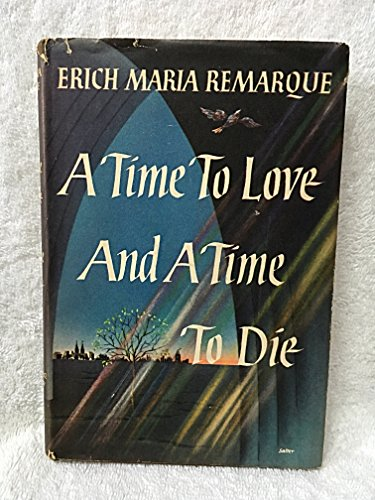 9780151904709: Time to Love and a Time to Die