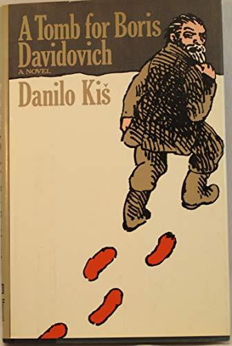 9780151904860: Title: A Tomb for Boris Davidovich A Novel