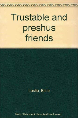 9780151913183: Trustable and preshus friends