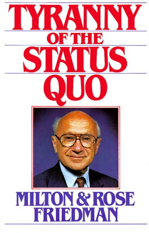 9780151923793: The Tyranny of the Status Quo