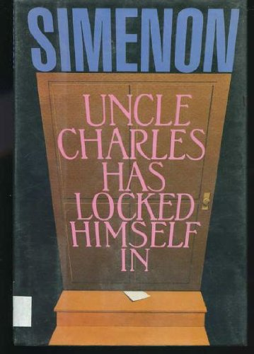 Uncle Charles Has Locked Himself In