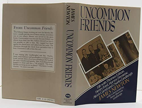 9780151927531: Uncommon Friends: Life with Thomas Edison, Henry Ford, Harvey Firestone, Alexis Carrel, & Charles Lindbergh