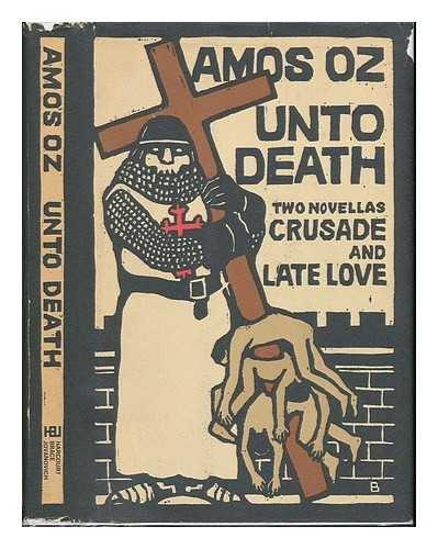 Unto Death: Amos Oz