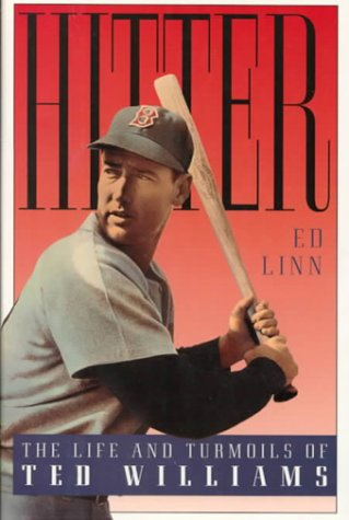 9780151931002: Hitter: The Life and Turmoils of Ted Williams