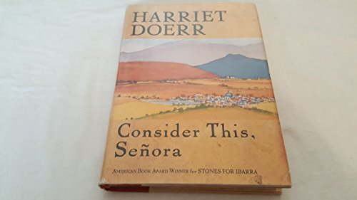 Consider This, Senora: Doerr, Harriet