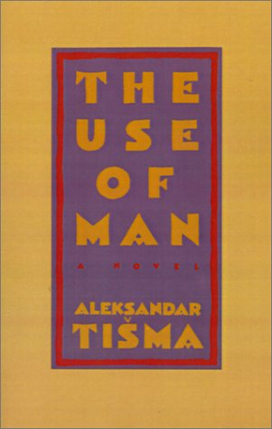 9780151932030: The Use of Man