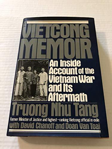 9780151936366: A Vietcong Memoir: An Inside Account of the Vietnam War and Its Aftermath