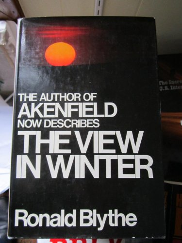 9780151936380: The View in Winter: Reflections on Old Age