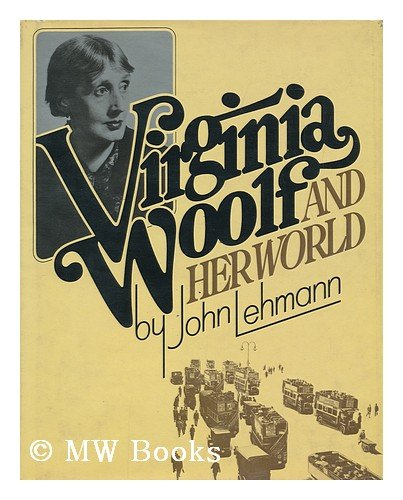 9780151937714: Virginia Woolf & Her World