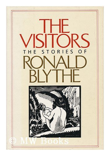 9780151939121: The Visitors: The Stories of Ronald Blythe