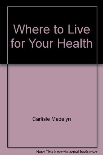 Where to Live for Your Health