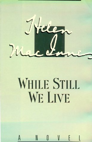 9780151960903: While Still We Live