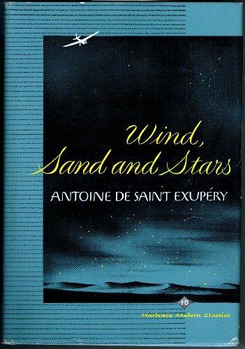9780151970858: Wind, Sand and Stars