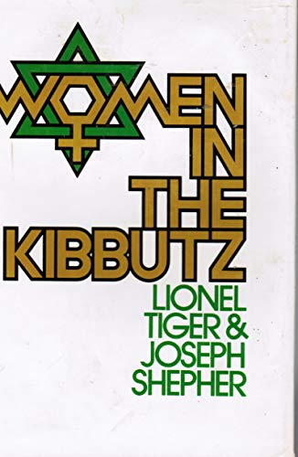 9780151983650: Women in the kibbutz