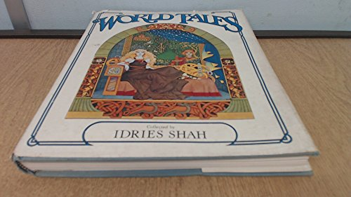 9780151994342: World Tales: The Extraordinary Coincidence of Stories Told in All Times, in All Places