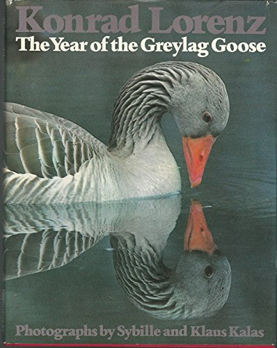9780151997374: The Year of the Greylag Goose