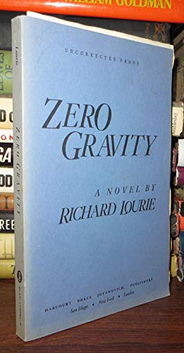 Zero Gravity: Richard Lourie