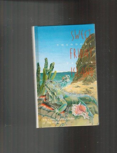 9780152000097: Sweet Friday Island