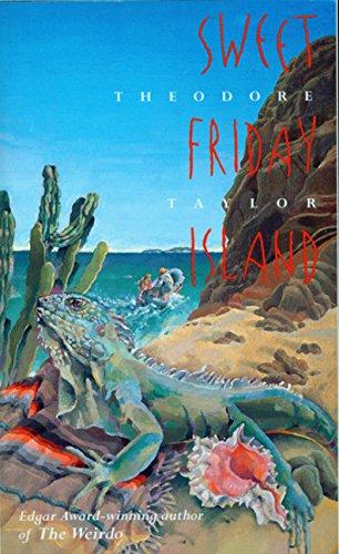 9780152000127: Sweet Friday Island