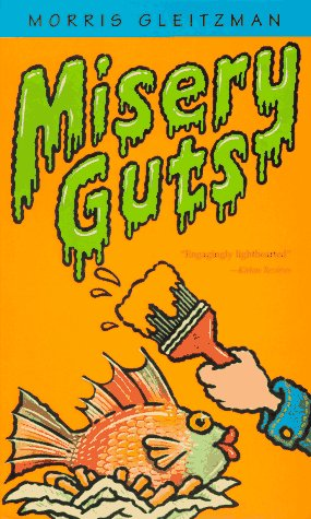 Misery Guts: Gleitzman, Morris