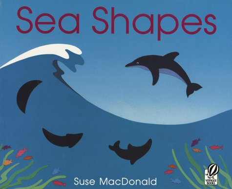 9780152000271: Sea Shapes