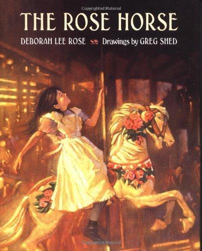 The Rose Horse: Rose, Deborah Lee