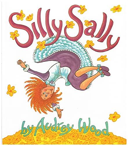 9780152000721: Silly Sally (Big Book)