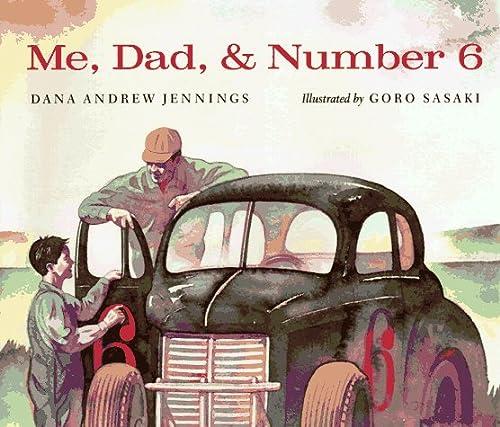 Me, Dad, & Number 6: Jennings, Dana Andrew