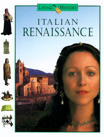 9780152000882: Italian Renaissance (Living History)
