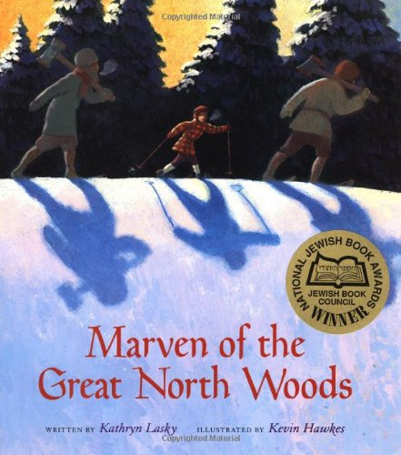 9780152001049: Marven of the Great North Woods