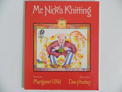 9780152001162: Mr. Nick's Knitting