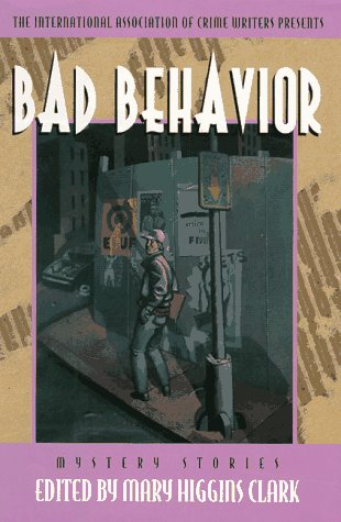 9780152001797: Bad Behavior