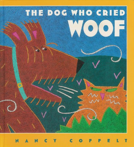 9780152002015: The Dog Who Cried Woof