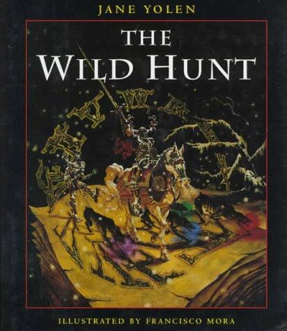 THE WILD HUNT: Yolen, Jane.
