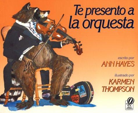 9780152002756: Te Presento a la Orquesta
