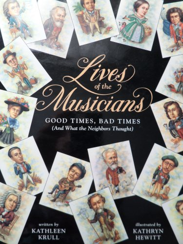 9780152002855: Lives of the Musicians: Good Times, Bad Times