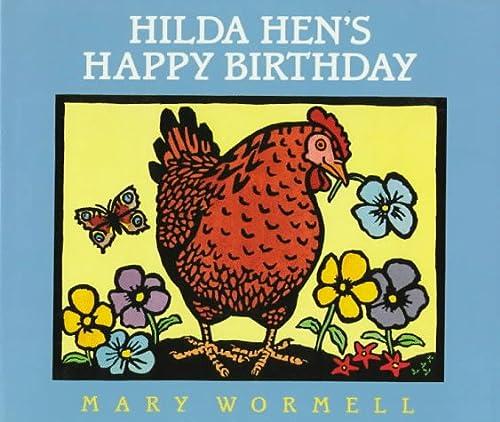 9780152002992: Hilda Hen's Happy Birthday