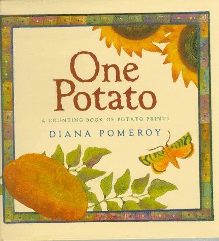 One Potato: A Counting Book of Potato Prints: Pomeroy, Diana