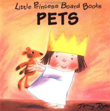 9780152003180: Pets (Little Princess Board Books)