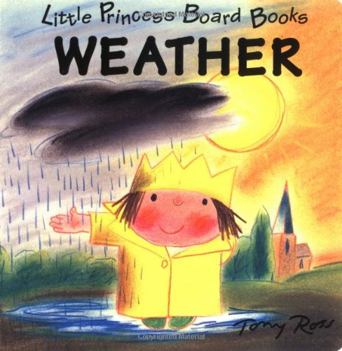 9780152003203: Weather: Little Princess Board Books