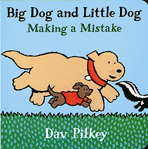Big Dog and Little Dog Making a Mistake: Big Dog and Little Dog Board Books: Pilkey, Dav