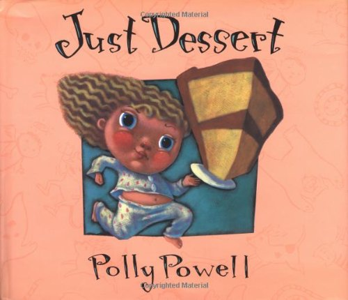 Just Dessert: Polly Powell