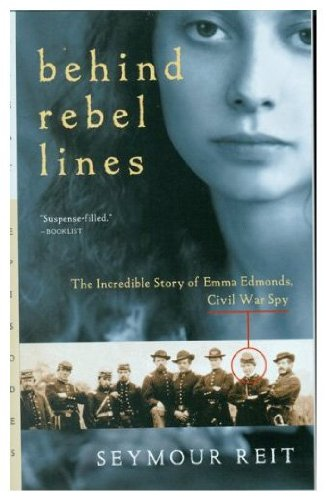 9780152004163: Behind Rebel Lines: The Incredible Story of Emma Edmonds, Civil War Spy