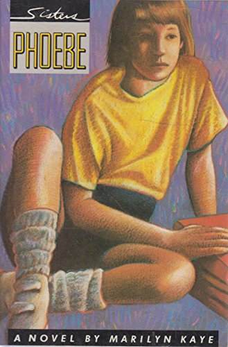 Phoebe: A Novel (Sisters Series, Book 1): Marilyn Kaye
